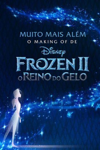 muito-mais-alem-o-making-of-de-frozen-2-o-reino-do-gelo